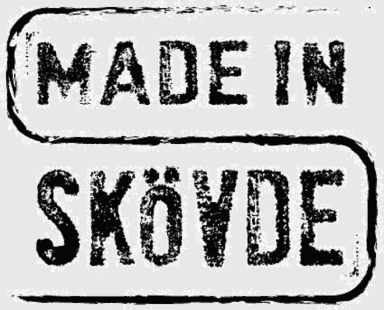 Made in Skövde